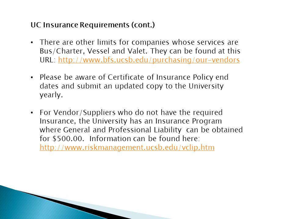 UC Insurance Requirements (cont.)