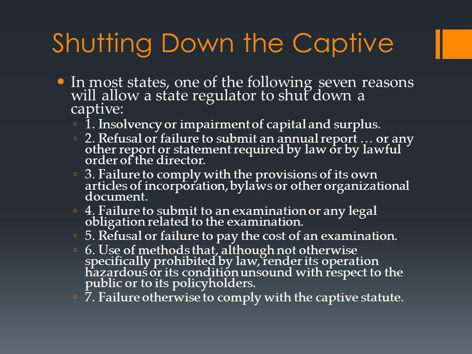 Shutting Down the Captive