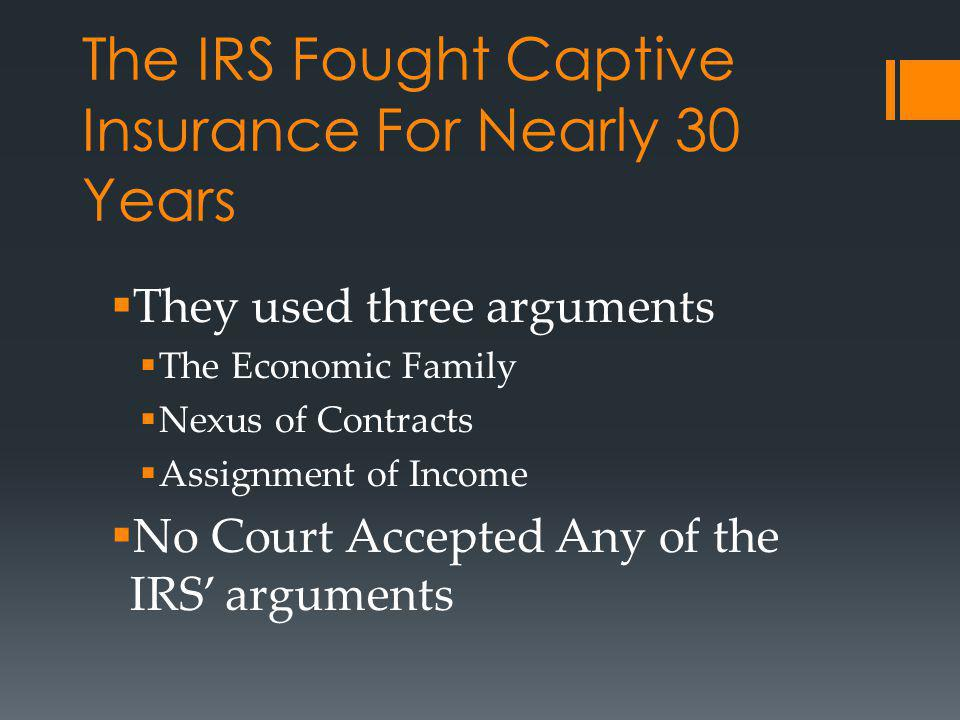 The IRS Fought Captive Insurance For Nearly 30 Years