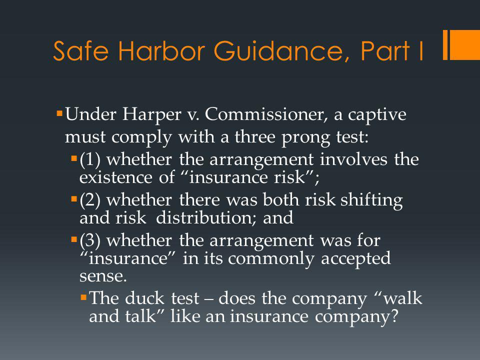Safe Harbor Guidance, Part I