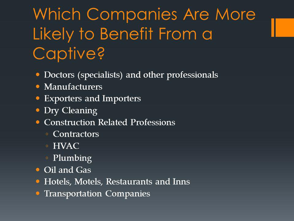 Which Companies Are More Likely to Benefit From a Captive