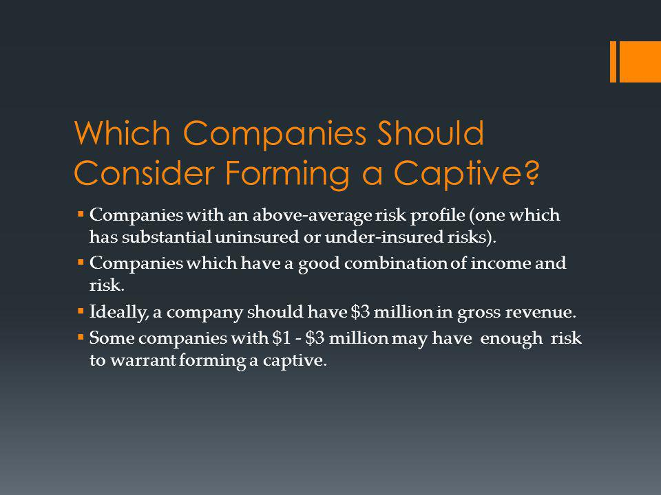 Which Companies Should Consider Forming a Captive