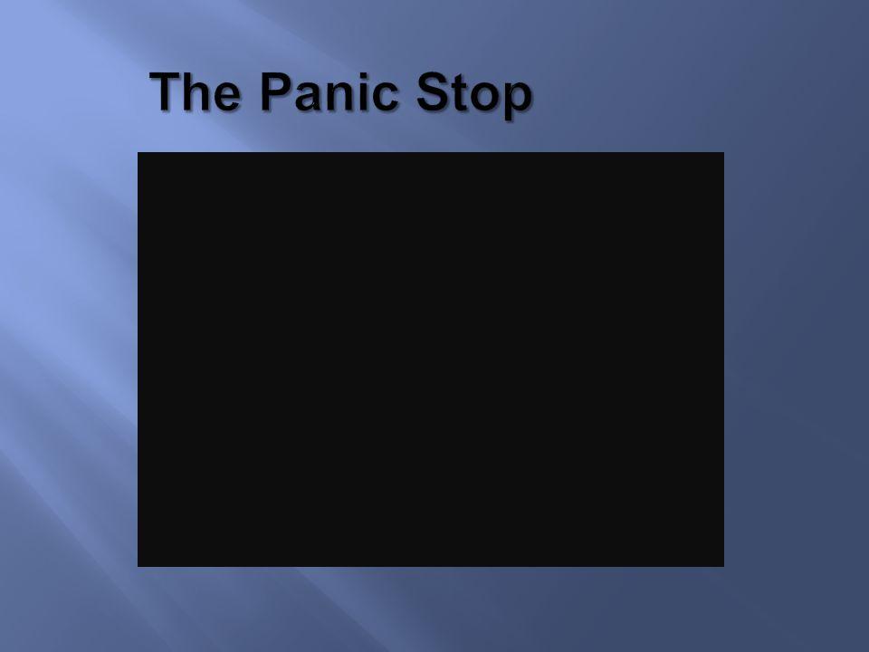 The Panic Stop