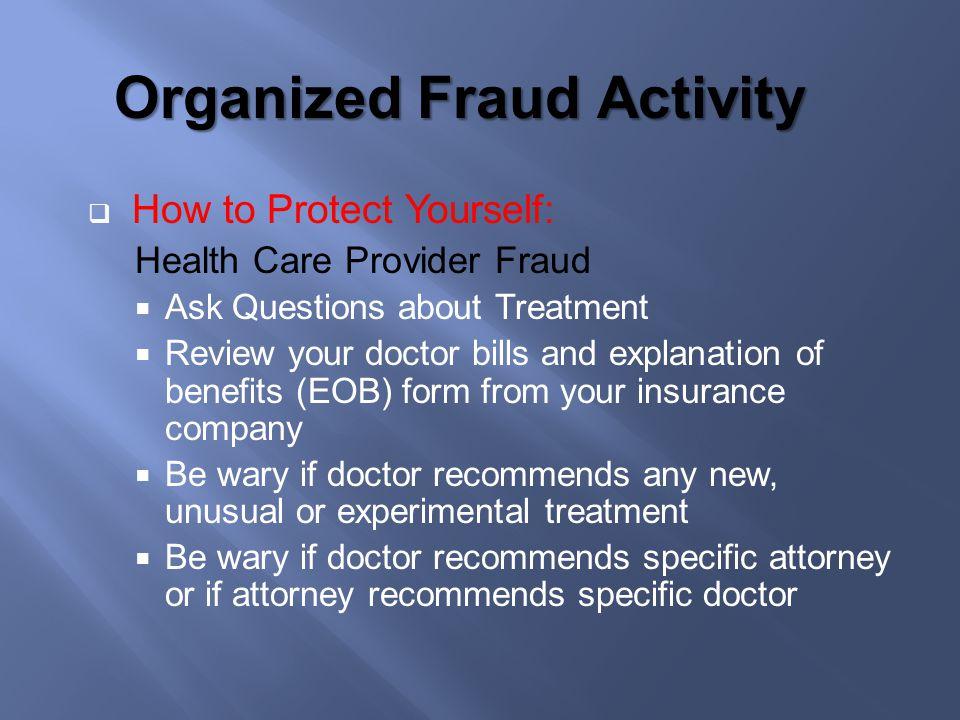 Organized Fraud Activity