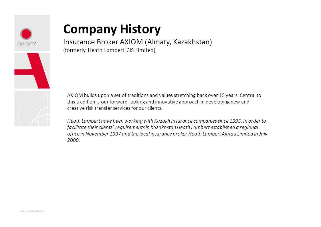 Company History Insurance Broker AXIOM (Almaty, Kazakhstan)