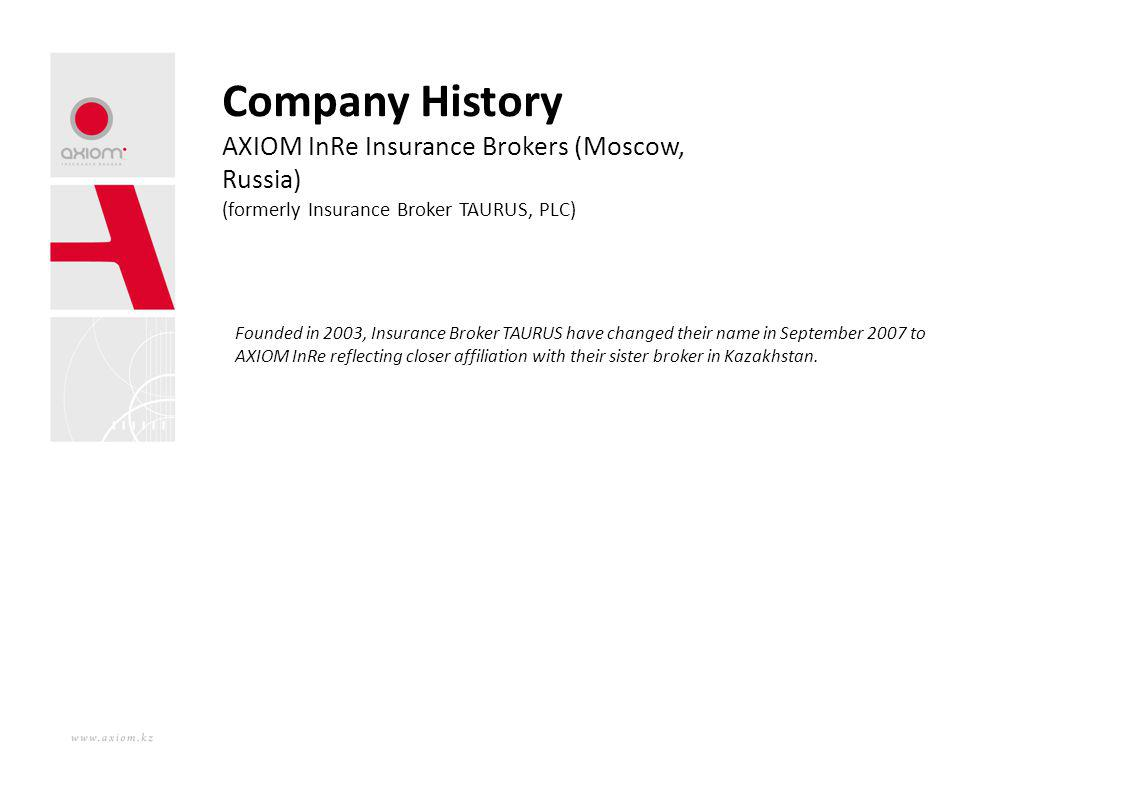 Company History AXIOM InRe Insurance Brokers (Moscow, Russia)