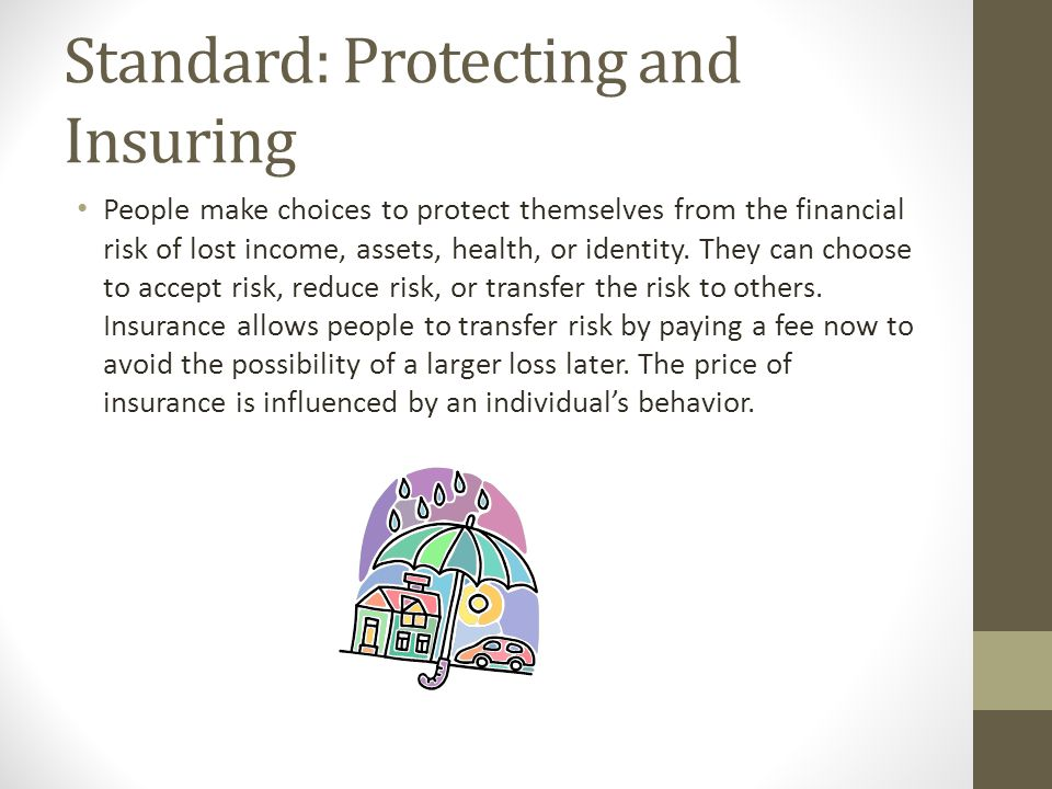 Standard: Protecting and Insuring