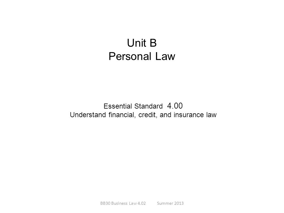 Understand financial, credit, and insurance law