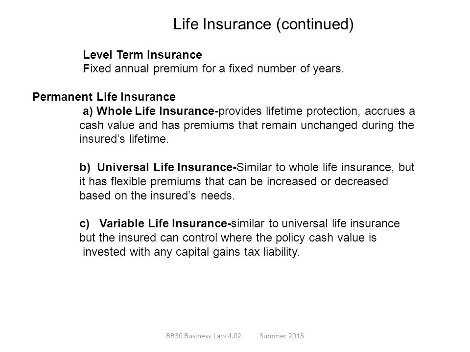 Life Insurance (continued) Level Term Insurance