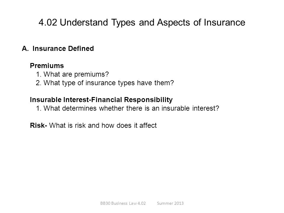 4.02 Understand Types and Aspects of Insurance