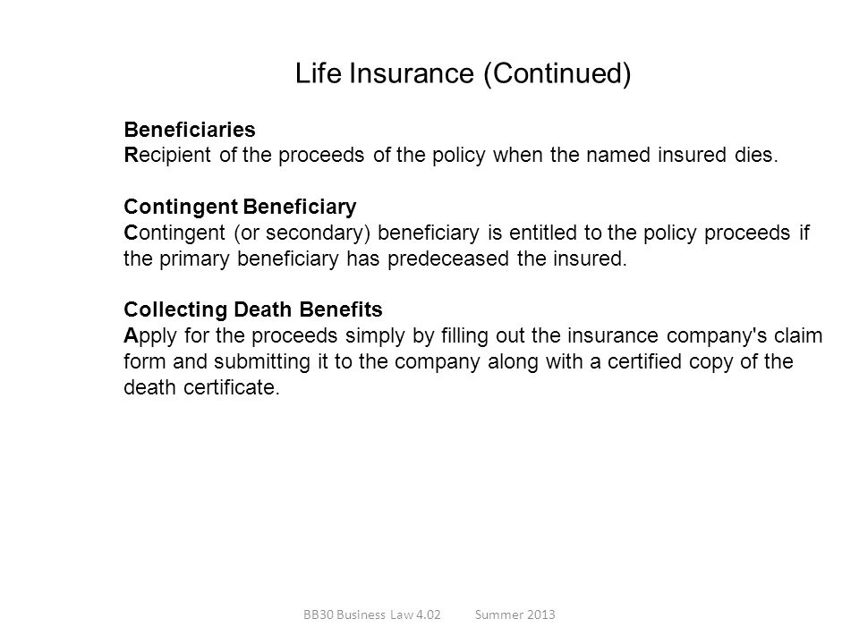 Life Insurance (Continued) Beneficiaries