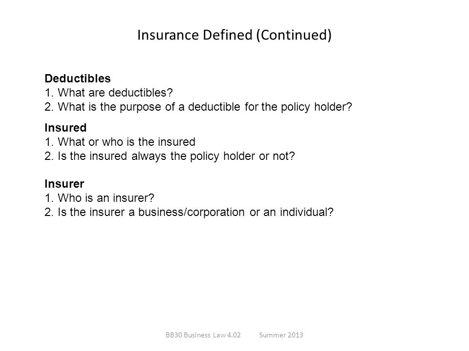 Insurance Defined (Continued)