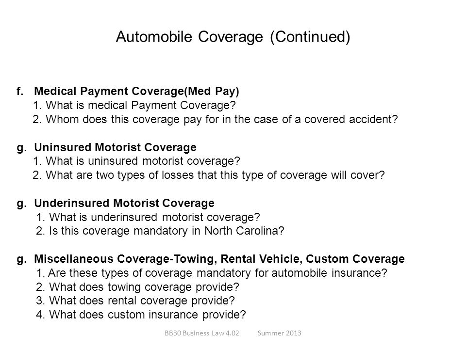 Automobile Coverage (Continued)