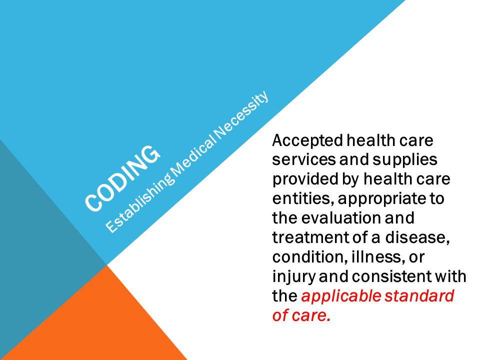 coding Establishing Medical Necessity.
