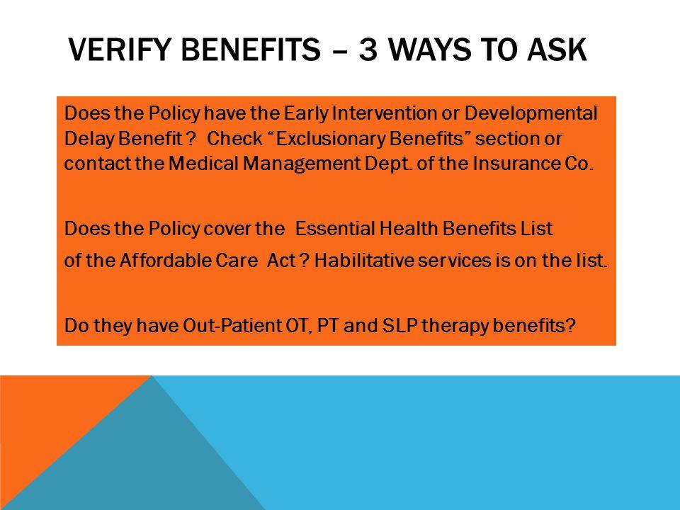 Verify Benefits – 3 ways to ask