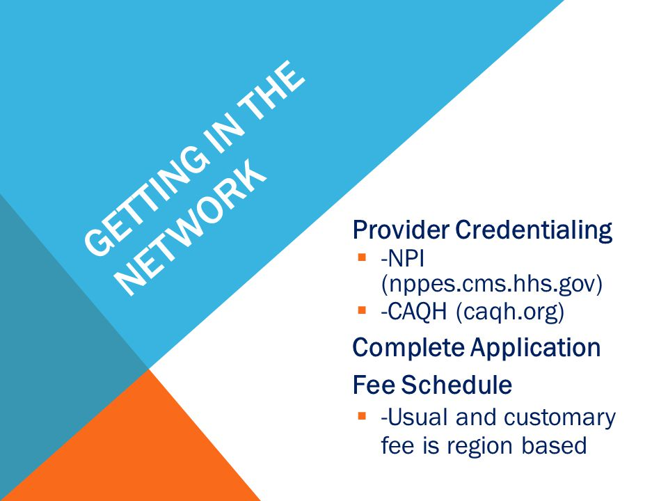 Getting in the network Provider Credentialing Complete Application