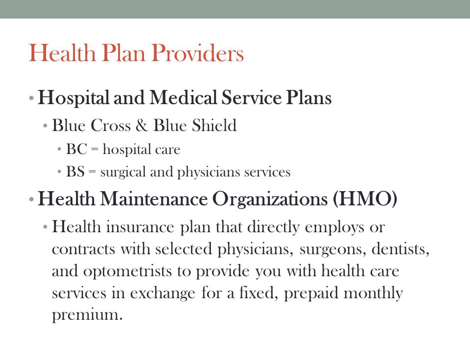 Health Plan Providers Hospital and Medical Service Plans