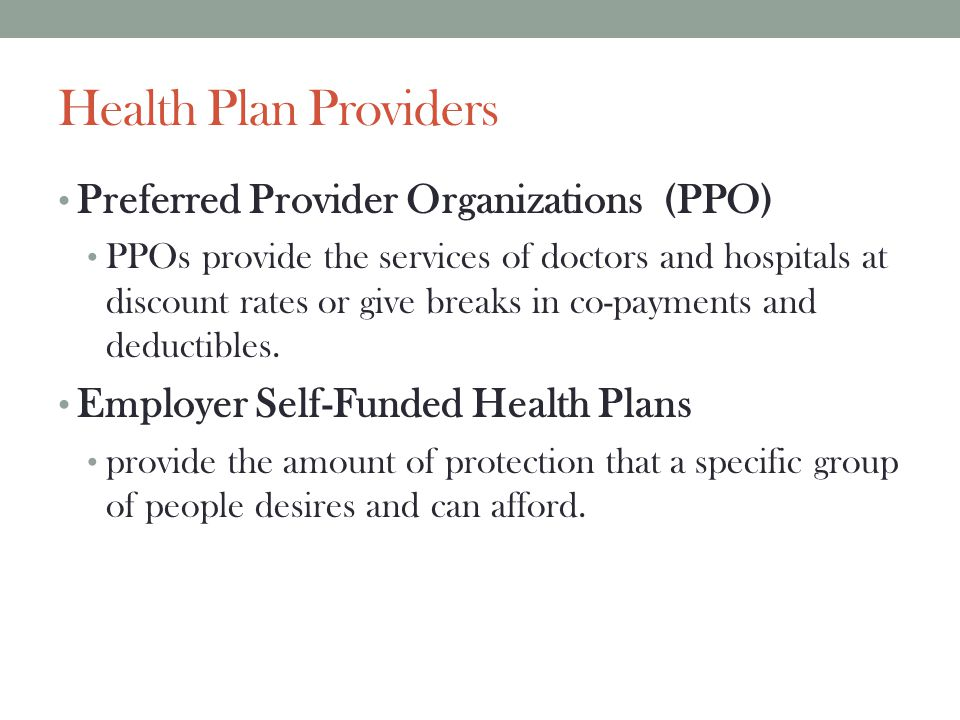 Health Plan Providers Preferred Provider Organizations (PPO)