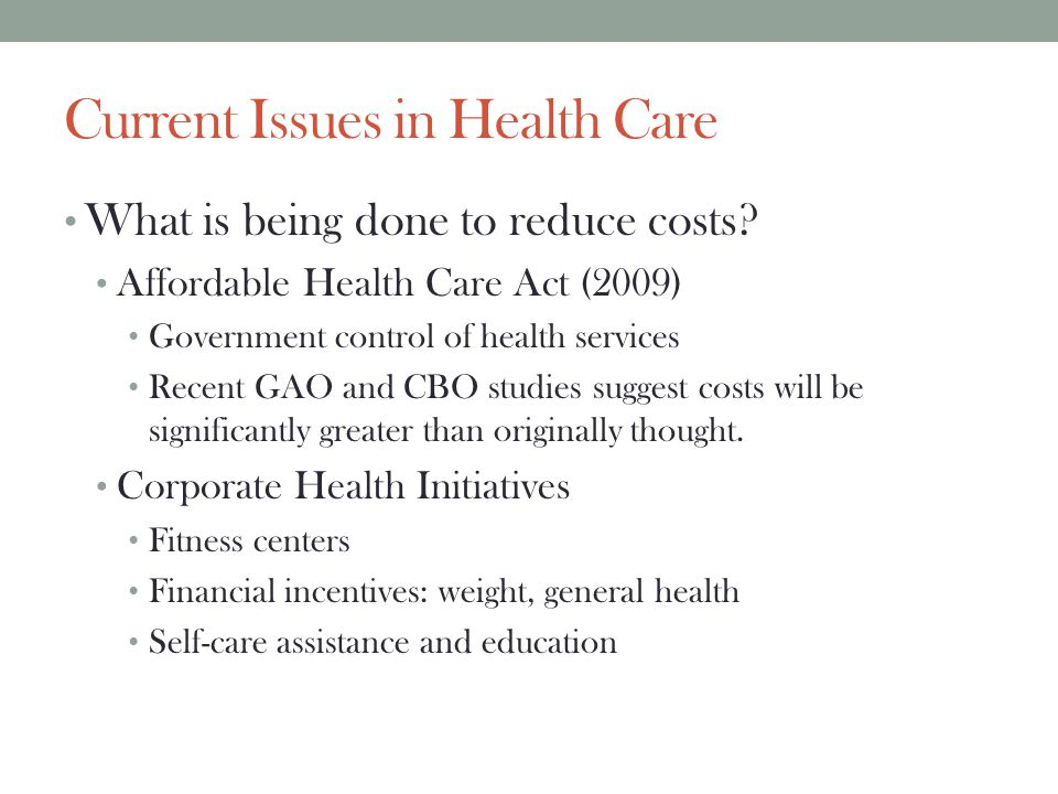 Current Issues in Health Care