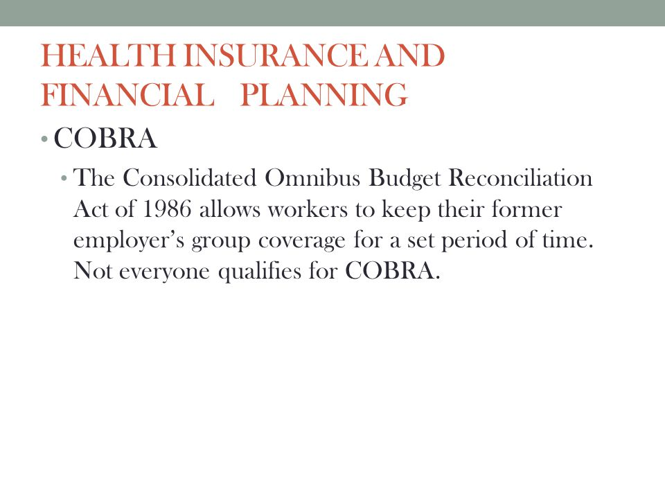 HEALTH INSURANCE AND FINANCIAL PLANNING