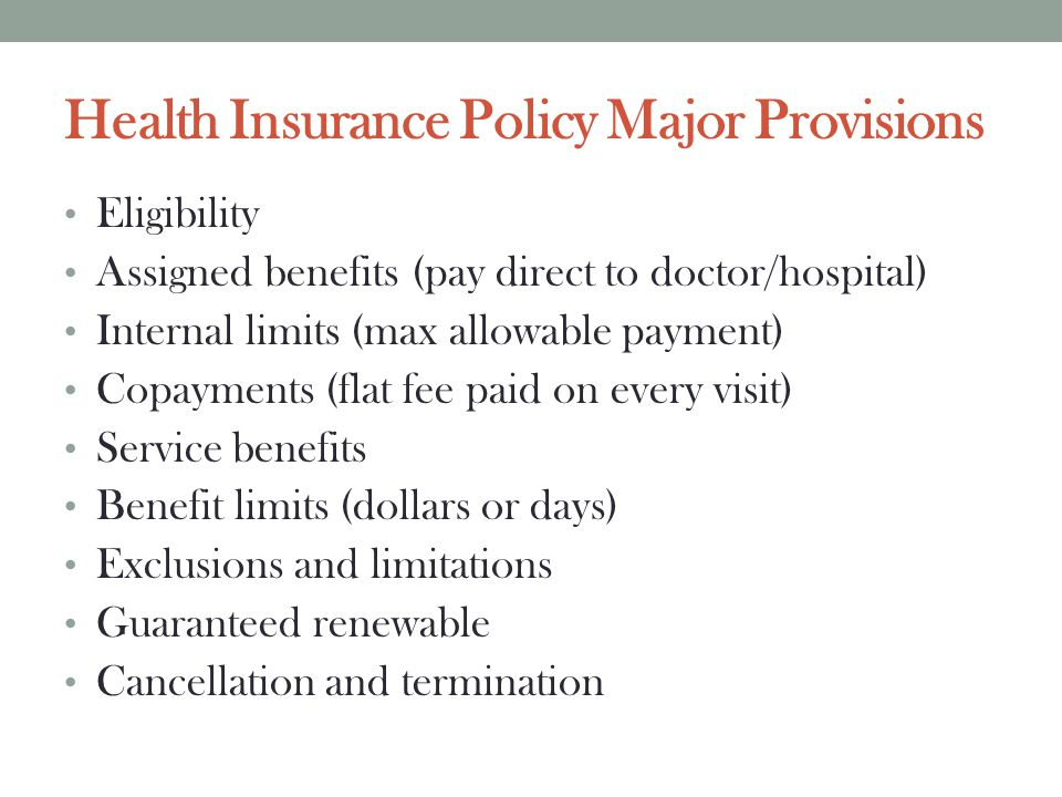 Health Insurance Policy Major Provisions