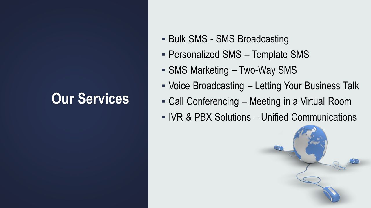 Our Services Bulk SMS - SMS Broadcasting