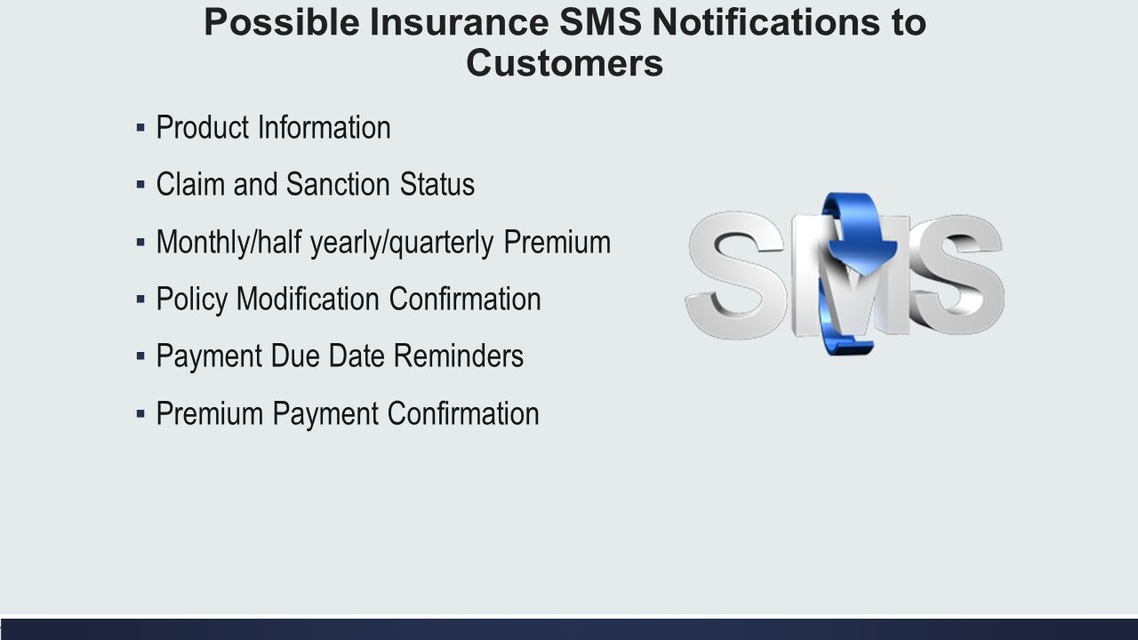 Possible Insurance SMS Notifications to Customers