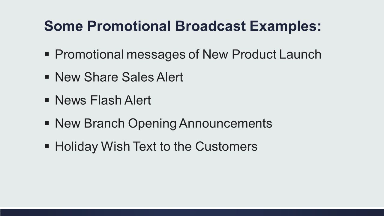 Some Promotional Broadcast Examples: