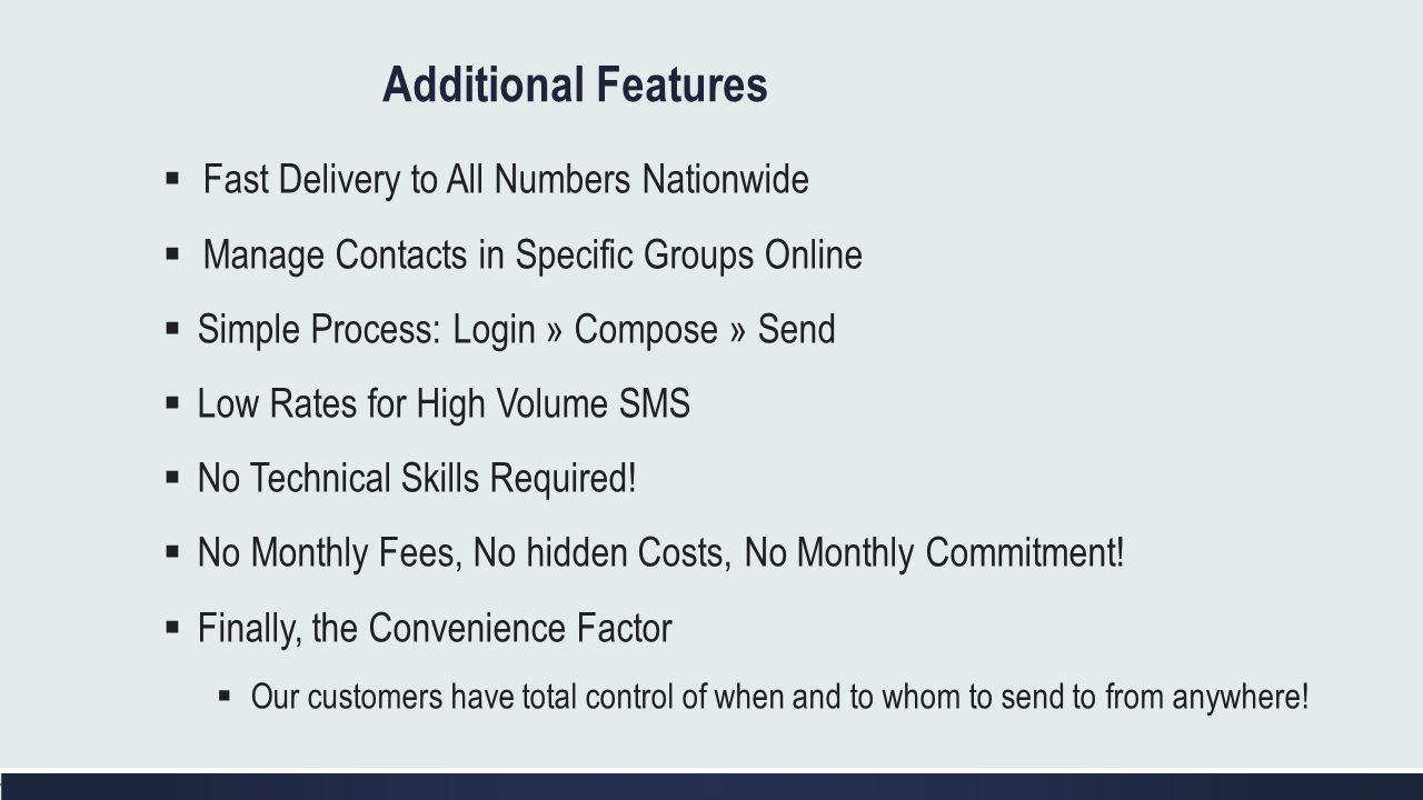 Additional Features Fast Delivery to All Numbers Nationwide