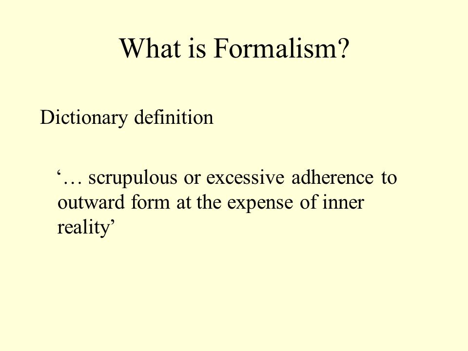 What is Formalism Dictionary definition