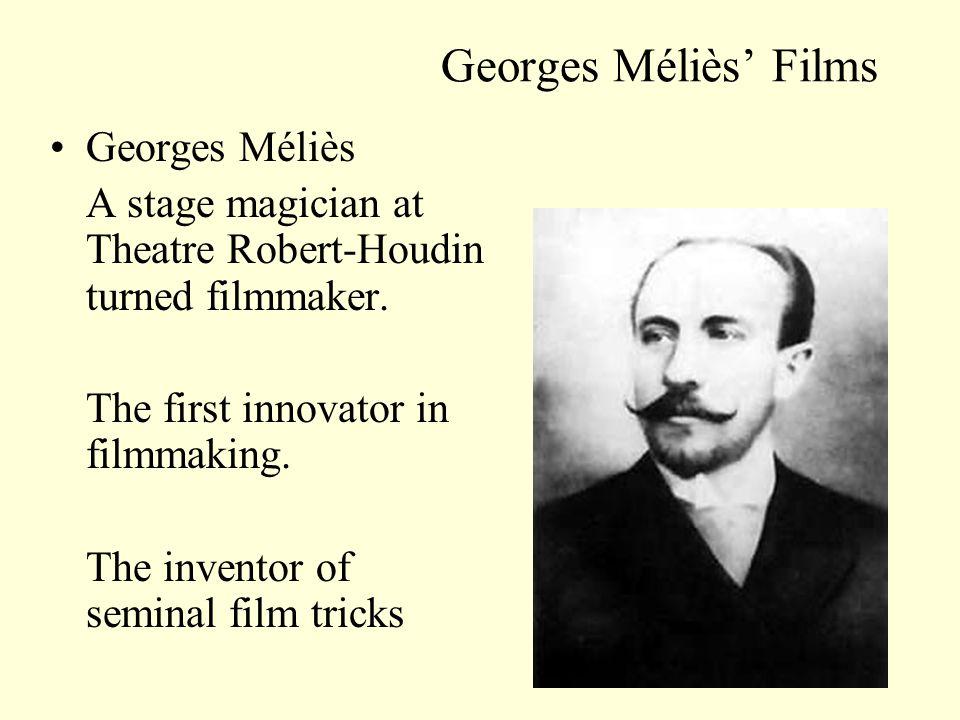 Georges Méliès' Films Georges Méliès
