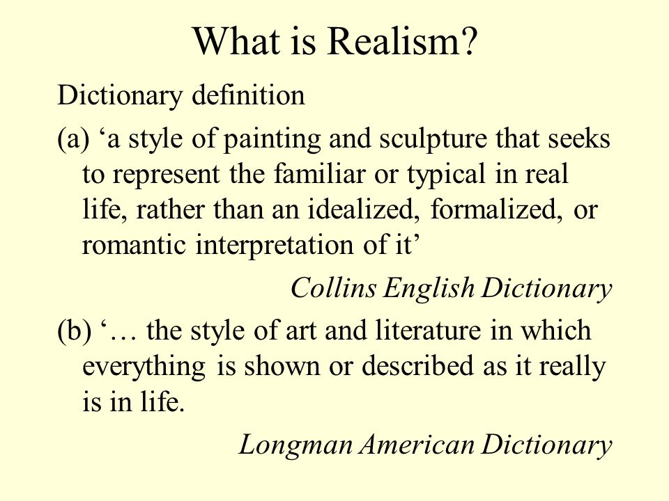 What is Realism Dictionary definition