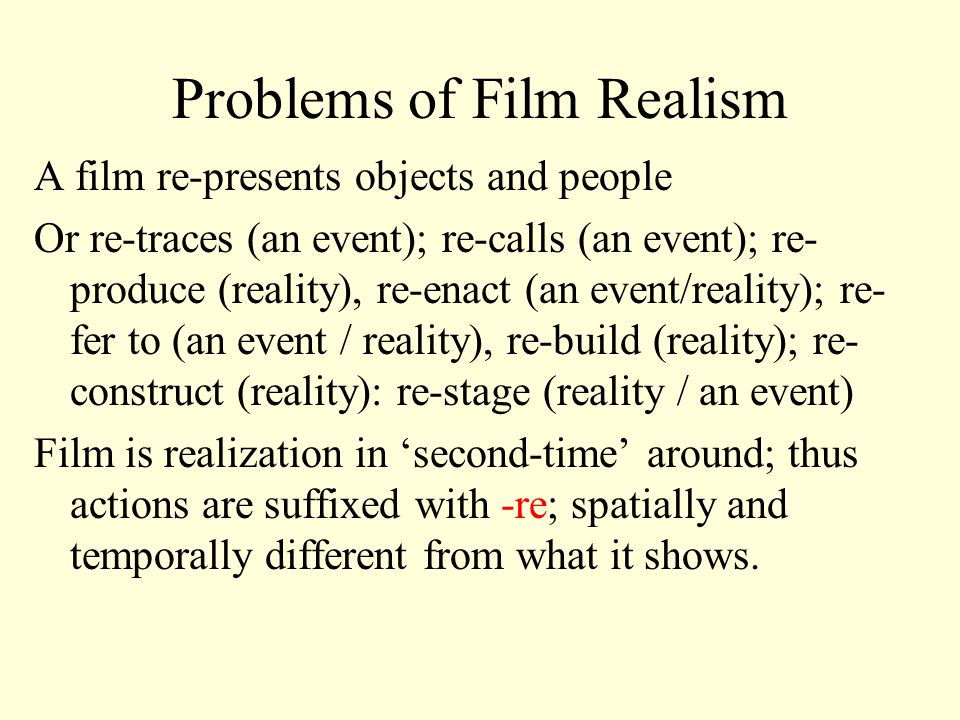Problems of Film Realism