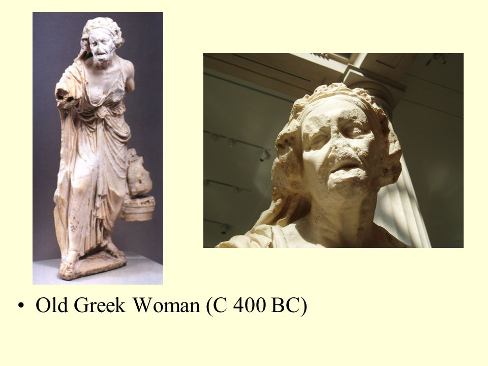Old Greek Woman (C 400 BC)