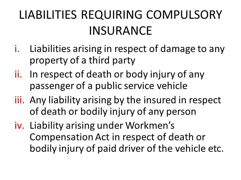 LIABILITIES REQUIRING COMPULSORY INSURANCE