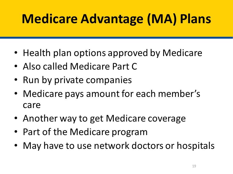 Medicare Advantage (MA) Plans
