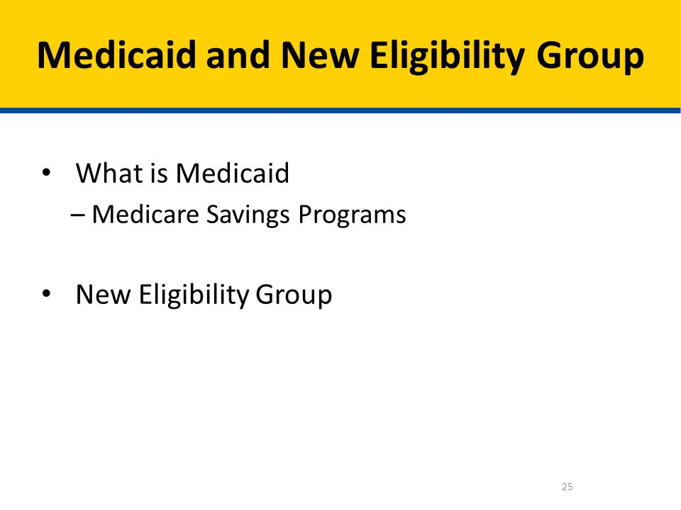 Medicaid and New Eligibility Group
