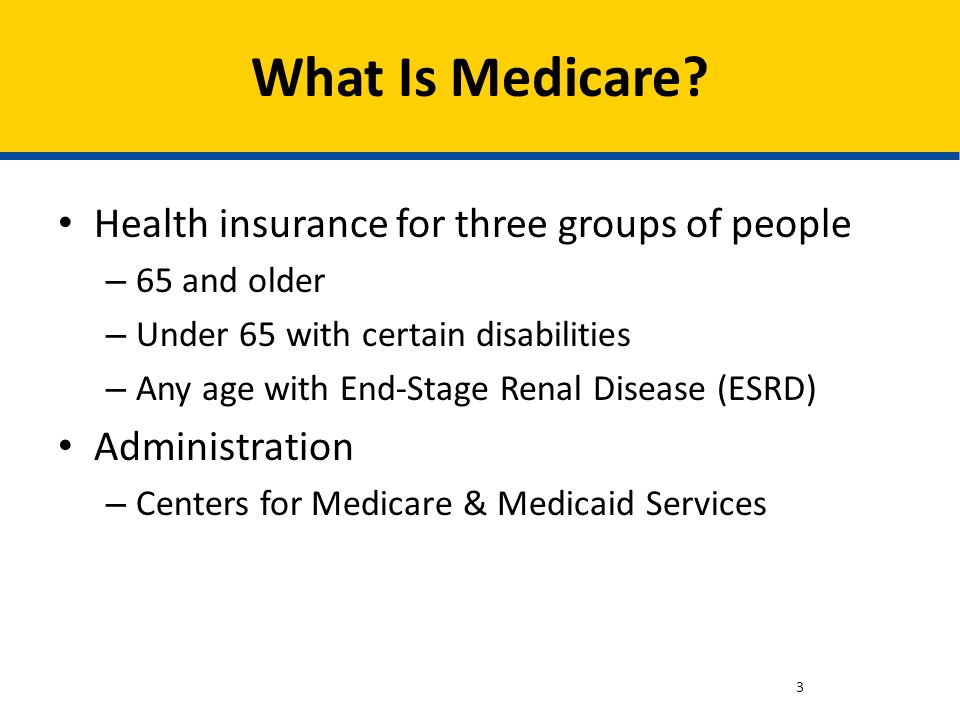 What Is Medicare Health insurance for three groups of people