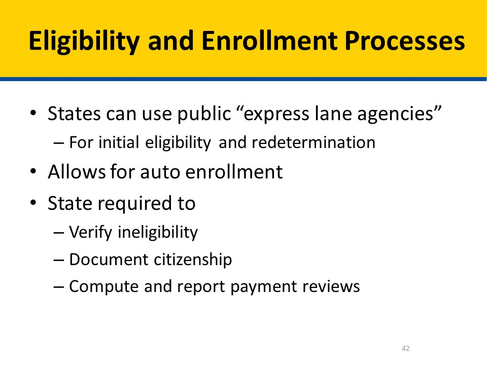 Eligibility and Enrollment Processes