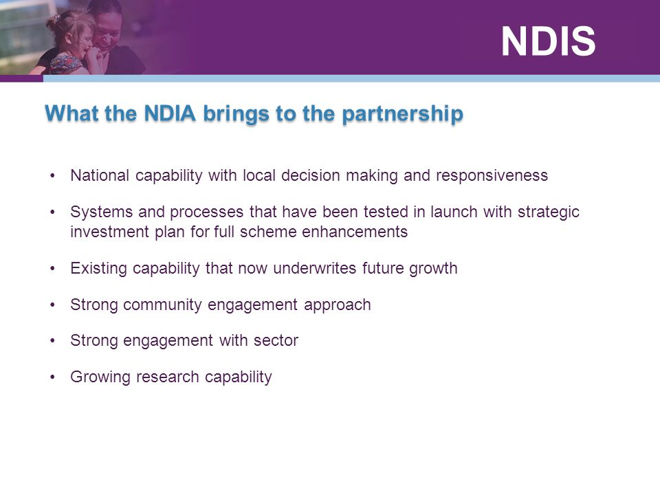 What the NDIA brings to the partnership