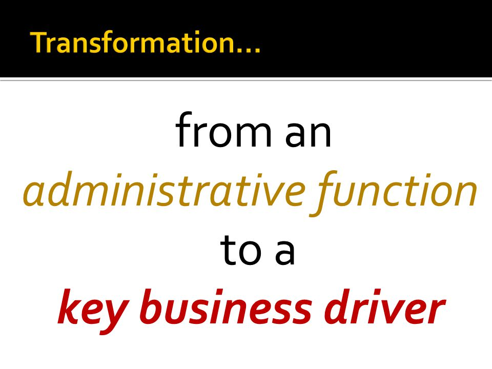 administrative function to a