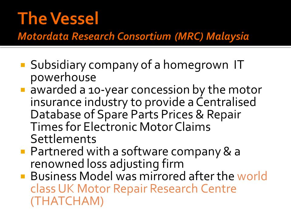 The Vessel Motordata Research Consortium (MRC) Malaysia