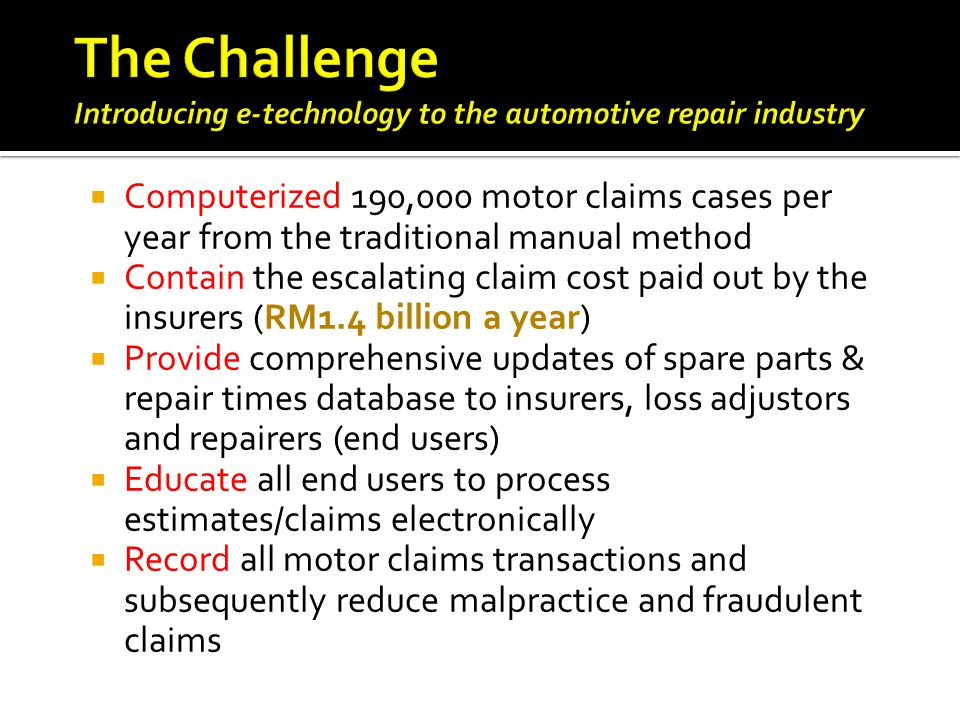 The Challenge Introducing e-technology to the automotive repair industry