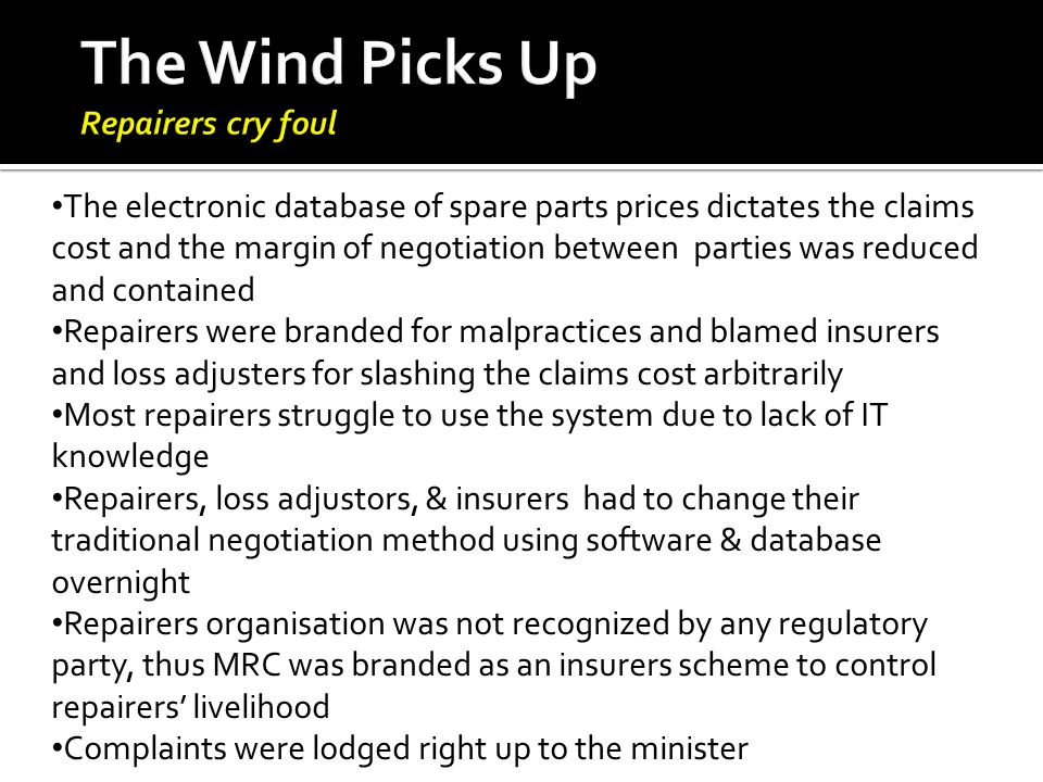 The Wind Picks Up Repairers cry foul