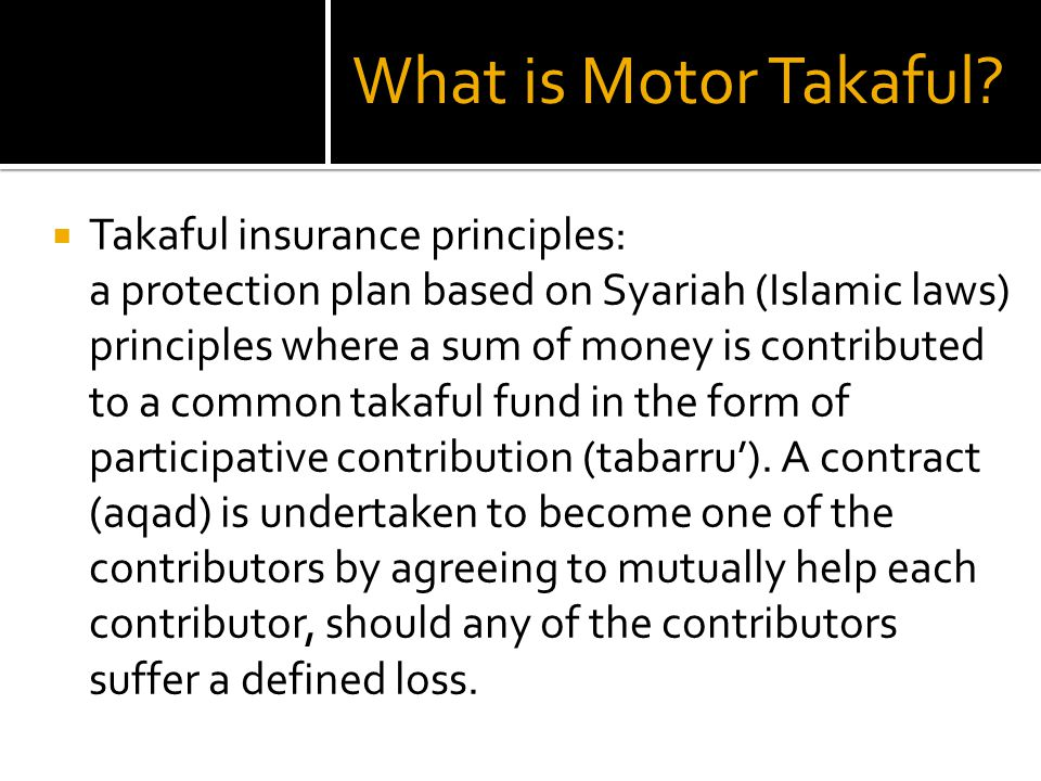 What is Motor Takaful Takaful insurance principles: