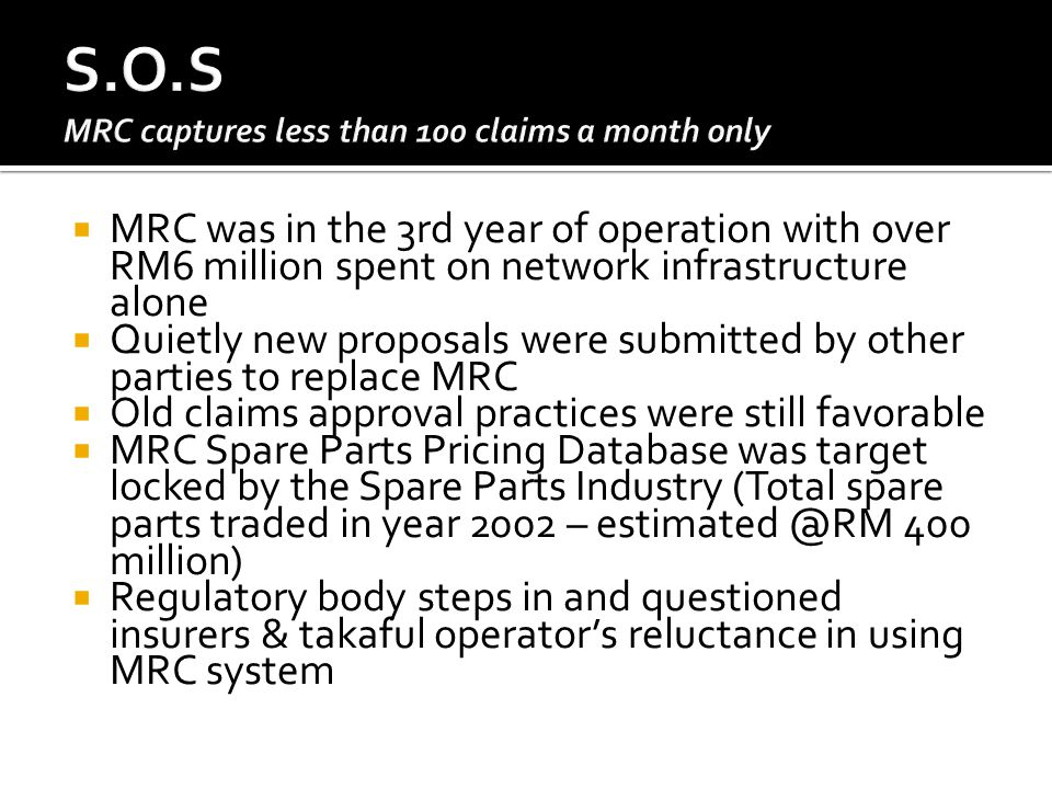 S.O.S MRC captures less than 100 claims a month only