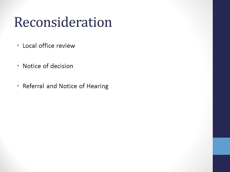 Reconsideration Local office review Notice of decision