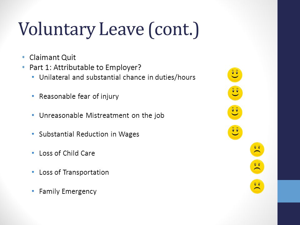 Voluntary Leave (cont.)