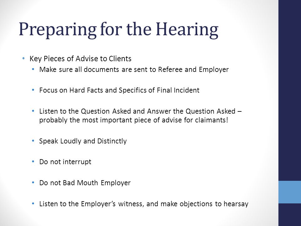 Preparing for the Hearing