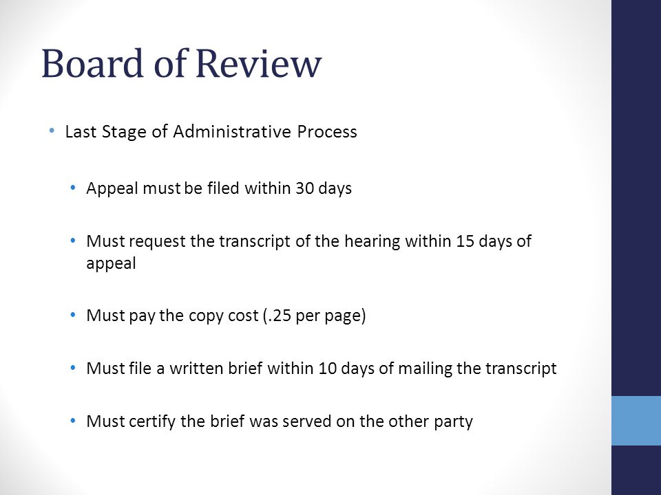 Board of Review Last Stage of Administrative Process